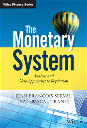 Serval / Tranié | The Monetary System | Buch | sack.de