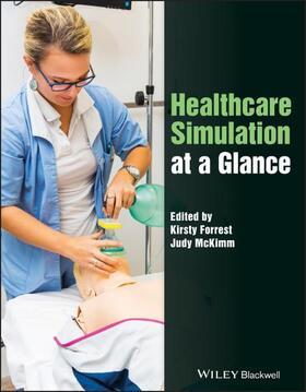 Forrest / McKimm | Healthcare Simulation at a Glance | Buch | sack.de