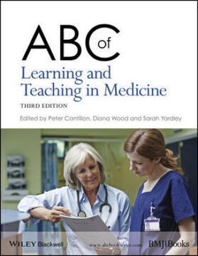Cantillon / Wood / Yardley   ABC of Learning and Teaching in Medicine   Buch   sack.de