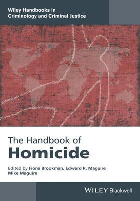 Brookman / Maguire / Maguire | The Handbook of Homicide | Buch | sack.de