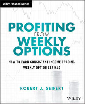 Seifert | Profiting from Weekly Options | Buch | sack.de