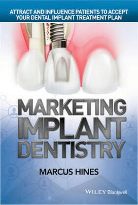 Hines | Marketing Implant Dentistry | Buch | sack.de