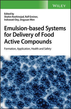 Roohinejad / Greiner / Oey   Emulsion-based Systems for Delivery of Food Active Compounds   Buch   sack.de