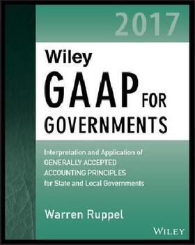 Ruppel | Wiley GAAP for Governments 2017 | Buch | sack.de