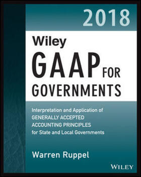 Ruppel | Wiley GAAP for Governments 2018 | Buch | sack.de