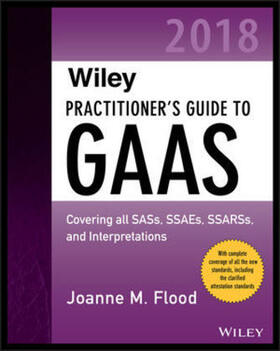 Flood | Wiley Practitioner's Guide to GAAS 2018 | Buch | sack.de