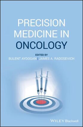 Aydogan / Radosevich | Precision Medicine in Oncology | Buch | sack.de