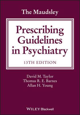 Taylor / Barnes / Young | The Maudsley Prescribing Guidelines in Psychiatry | Buch | sack.de