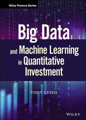 Guida | Big Data and Machine Learning in Quantitative Investment | Buch | sack.de