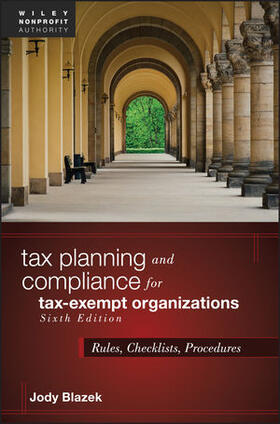Blazek | Tax Planning and Compliance for Tax-Exempt Organizations | Buch | sack.de