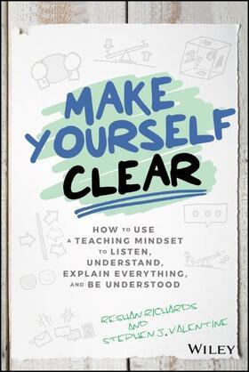 Richards / Valentine | Make Yourself Clear | Buch | sack.de