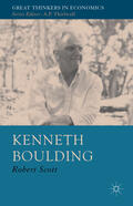 Scott    Kenneth Boulding: A Voice Crying in the Wilderness   Buch    Sack Fachmedien