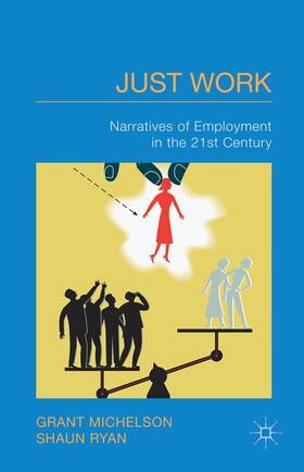 Michelson / Ryan | Just Work | Buch | sack.de