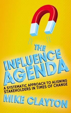 Clayton   The Influence Agenda   Buch   sack.de