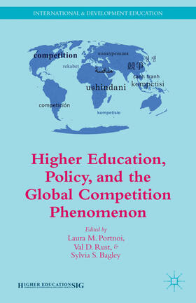 Rust / Portnoi / Bagley | Higher Education, Policy, and the Global Competition Phenomenon | Buch | Sack Fachmedien