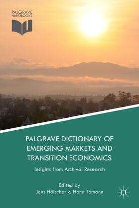 Hölscher / Tomann   Palgrave Dictionary of Emerging Markets and Transition Economics   Buch   sack.de