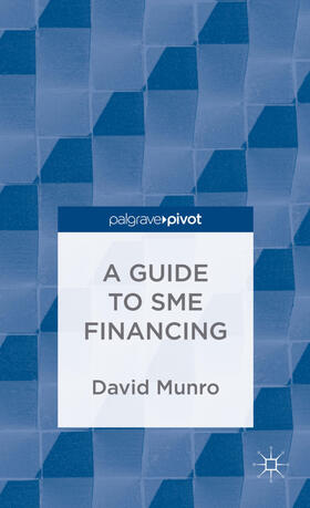 Munro | A Guide to SME Financing | Buch | sack.de