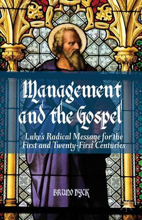 Dyck | Management and the Gospel | Buch | sack.de