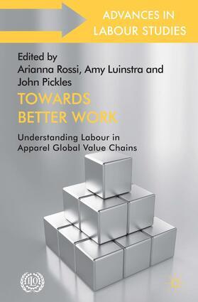 Rossi / Luinstra / Pickles | Towards Better Work | Buch | sack.de