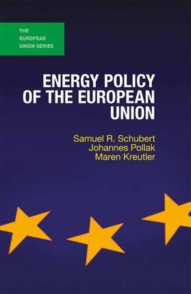 Pollak / Kreutler / Schubert | Energy Policy of the European Union | Buch | sack.de