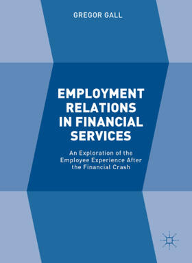 Gall | Employment Relations in Financial Services | Buch | sack.de