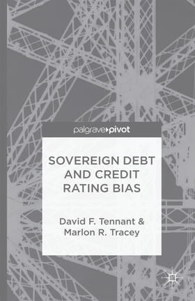 Tennant / Tracey | Sovereign Debt and Rating Agency Bias | Buch | sack.de