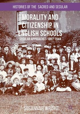 Wright | Morality and Citizenship in English Schools | Buch | sack.de