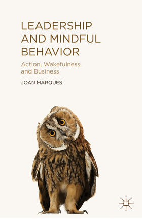 Marques | Leadership and Mindful Behavior | Buch | sack.de