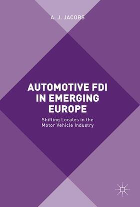 Jacobs   Automotive FDI in Emerging Europe   Buch   sack.de