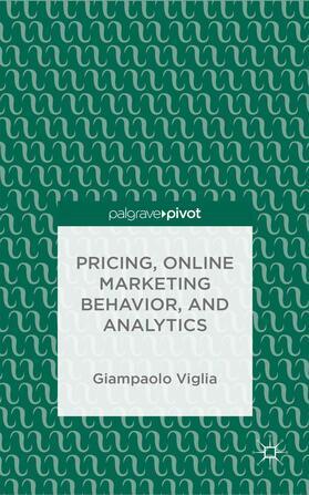 Viglia | Pricing, Online Marketing Behavior, and Analytics | Buch | sack.de