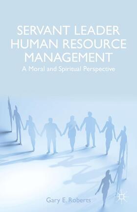 Roberts | Servant Leader Human Resource Management | Buch | sack.de