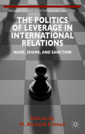 Friman | The Politics of Leverage in International Relations | Buch | sack.de