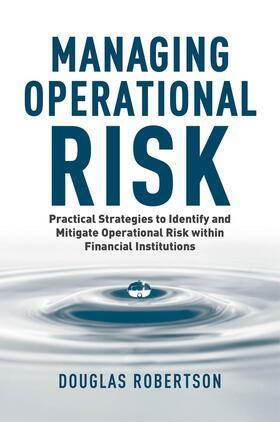 Robertson   Managing Operational Risk   Buch   sack.de