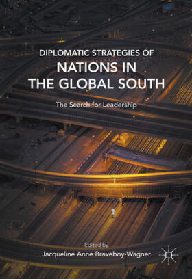 Braveboy-Wagner | Diplomatic Strategies of Nations in the Global South | Buch | sack.de