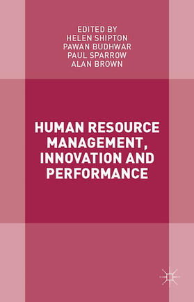 Sparrow / Shipton / Budhwar | Human Resource Management, Innovation and Performance | Buch | sack.de