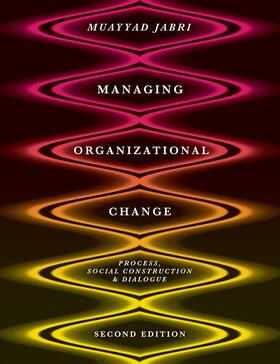 Jabri | Managing Organizational Change | Buch | sack.de
