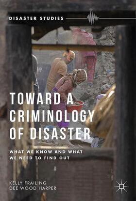 Frailing / Harper   Toward a Criminology of Disaster   Buch   sack.de