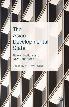 Chu | The Asian Developmental State | Buch | sack.de