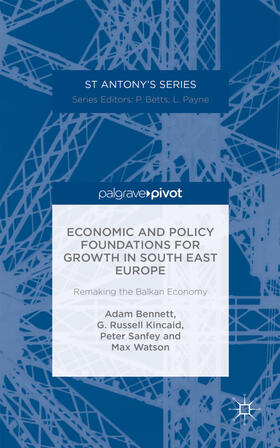 Bennett / Kincaid / Sanfey | Economic and Policy Foundations for Growth in South East Europe | Buch | sack.de
