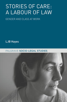 Hayes | Stories of Care: A Labour of Law | Buch | sack.de