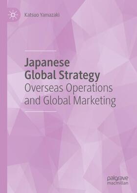 Yamazaki | Japanese Global Strategy | Buch | sack.de