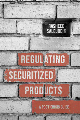 Saleuddin | Regulating Securitized Products: A Post Crisis Guide | Buch | sack.de