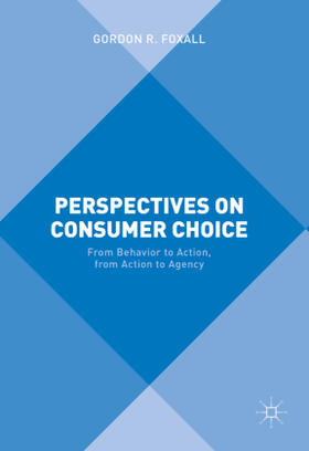Foxall   Perspectives on Consumer Choice   Buch   sack.de