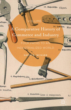 McNabb | A Comparative History of Commerce and Industry, Volume I | Buch | sack.de