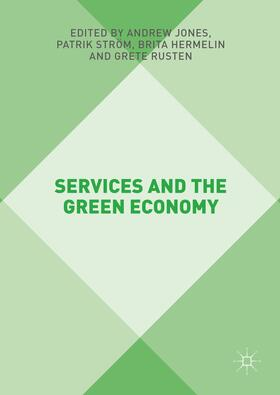 Jones / Ström / Hermelin | Services and the Green Economy | Buch | sack.de