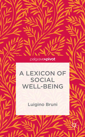 Bruni / NA | A Lexicon of Social Well-Being | Buch | sack.de