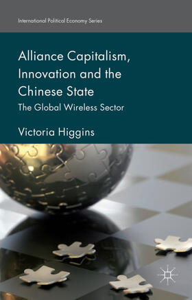 Higgins | Alliance Capitalism, Innovation and the Chinese State | Buch | sack.de