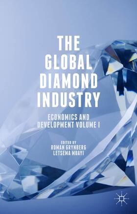 Grynberg / Mbayi   The Global Diamond Industry   Buch   sack.de