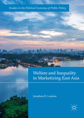 London | Welfare and Inequality in Marketizing East Asia | Buch | sack.de