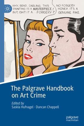 Hufnagel / Chappell | The Palgrave Handbook on Art Crime | Buch | sack.de